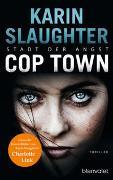Cover-Bild zu Cop Town - Stadt der Angst von Slaughter, Karin