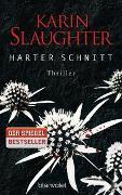 Cover-Bild zu Harter Schnitt von Slaughter, Karin