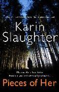 Cover-Bild zu Pieces of Her von Slaughter, Karin