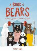 Cover-Bild zu Viggers, Katie (Illustr.): A Book of Bears: At Home with Bears Around the World