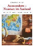 Cover-Bild zu Brand, Christine: Auswandern - Neustart im Ausland (eBook)