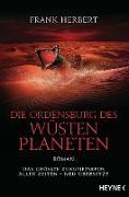 Cover-Bild zu Die Ordensburg des Wüstenplaneten (eBook) von Herbert, Frank