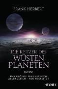 Cover-Bild zu Die Ketzer des Wüstenplaneten von Herbert, Frank