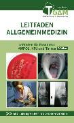 Cover-Bild zu Allgemeinmedizin Leitfaden für Famulatur, AMPOL, KPJ und Turnus (eBook) von Frank, Florian