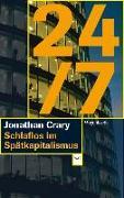 Cover-Bild zu Crary, Jonathan: 24/7
