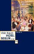 Cover-Bild zu Baum, Vicki: Hotel Berlin