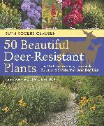 Cover-Bild zu Clausen, Ruth Rogers: 50 Beautiful Deer-Resistant Plants