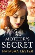Cover-Bild zu Lester, Natasha: Her Mother's Secret (eBook)