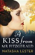 Cover-Bild zu Lester, Natasha: A Kiss From Mr Fitzgerald