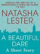 Cover-Bild zu Lester, Natasha: A Beautiful Dare (eBook)
