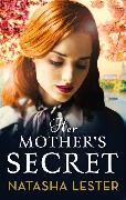 Cover-Bild zu Lester, Natasha: Her Mother's Secret