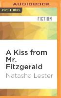 Cover-Bild zu Lester, Natasha: A Kiss from Mr. Fitzgerald