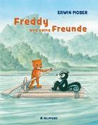 Cover-Bild zu Moser, Erwin: Freddy und seine Freunde