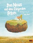 Cover-Bild zu Moser, Erwin: Das Haus auf dem fliegenden Felsen