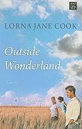 Cover-Bild zu Cook, Lorna Jane: Outside Wonderland