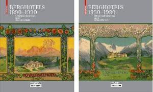 Cover-Bild zu Berghotels 1890-1930: Südtirol, Nordtirol und Trentino (eBook) von Schlorhaufer, Bettina