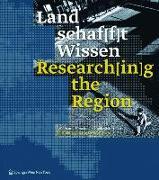 Cover-Bild zu Land schaf[f]t Wissen / Research[in]g the Region (eBook) von Amt Der Nö Landesregierung (Hrsg.)
