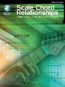 Cover-Bild zu Mueller, Michael: Scale Chord Relationships: A Guide to Knowing What Notes to Play - And Why! [With CD]