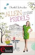 Cover-Bild zu Schreiber, Chantal: Allein unter Models (eBook)