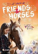 Cover-Bild zu Schreiber, Chantal: Friends & Horses - Schritt, Trab, Kuss (eBook)