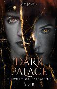 Cover-Bild zu James, Vic: Dark Palace - Für wen wirst du kämpfen?