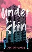 Cover-Bild zu MacPhail, Catherine: Under the Skin