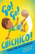 Cover-Bild zu McCaughrean, Geraldine: Go! Go! Chichico!