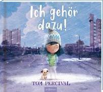 Cover-Bild zu Percival, Tom: Ich gehör dazu!