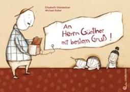 Cover-Bild zu Steinkellner, Elisabeth: An Herrn Günther mit bestem Gruß!
