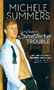 Cover-Bild zu Summers, Michele: Sweet Southern Trouble (eBook)