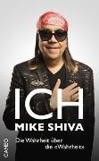 Cover-Bild zu Ich, Mike Shiva von Shiva, Mike