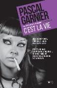 Cover-Bild zu Garnier, ,Pascal: C'Est La Vie