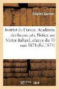 Cover-Bild zu Garnier-C: Institut de France. Académie Des Beaux-Arts. Notice Sur Victor Baltard, Séance Du 30 Mai 1874