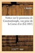 Cover-Bild zu Garnier-J: Notice Sur Le Panorama de Constantinople, Vue Prise de la Corne d'Or
