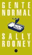 Cover-Bild zu Rooney, Sally: Gente Normal / Normal People