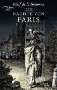 Cover-Bild zu de la Bretonne, Rétif: Die Nächte von Paris