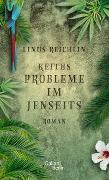 Cover-Bild zu Reichlin, Linus: Keiths Probleme im Jenseits