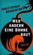 Cover-Bild zu Brookmyre, Christopher: Wer andern eine Bombe baut