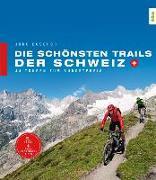 Cover-Bild zu Die schönsten Trails der Schweiz von Buschor, Jürg