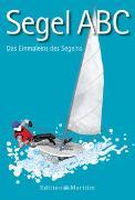 Cover-Bild zu Segel-ABC von Kiesel, Hans-Günter (Fotograf)