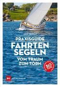 Cover-Bild zu Praxisguide Fahrtensegeln von Schulz, Leon
