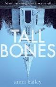 Cover-Bild zu Bailey, Anna: Tall Bones (eBook)