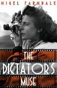 Cover-Bild zu Farndale, Nigel: The Dictator's Muse (eBook)