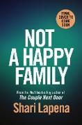 Cover-Bild zu Lapena, Shari: Not a Happy Family (eBook)