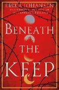 Cover-Bild zu Johansen, Erika: Beneath the Keep (eBook)