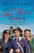 Cover-Bild zu Holmes, Jenny: The Air Raid Girls (eBook)