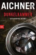 Cover-Bild zu Aichner, Bernhard: DUNKELKAMMER