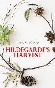 Cover-Bild zu Richards, Laura E.: Hildegarde's Harvest (eBook)