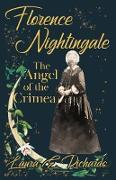 Cover-Bild zu Richards, Laura E.: Florence Nightingale the Angel of the Crimea (eBook)
