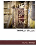 Cover-Bild zu Richards, Laura E.: The Golden Windows